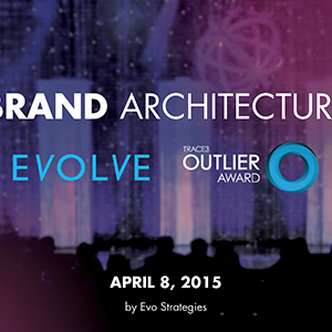 Trace3 Evolve & Outlier Brand Architecture
